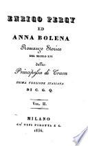 Enrico Percy ed Anna Bolena. Romanzo storico del secolo 16. Prima versione italiana di C ..... G ..... Q
