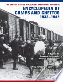 The United States Holocaust Memorial Museum Encyclopedia of Camps and Ghettos  1933   1945  vol  III
