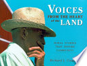 Voices From The Heart Of The Land : members of more than 30...