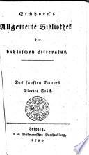 Eichhorn   s Allgemeine Bibliothek der biblischen Litteratur