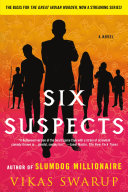 Six Suspects Of The International Bestseller Slumdog Millionaire Comes