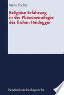 Religi  se Erfahrung in der Ph  nomenologie des fr  hen Heidegger