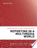 Reporting in a Multimedia World