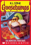 Egg Monsters from Mars  Goosebumps  42