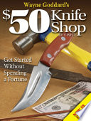 Wayne Goddard s  50 Knife Shop