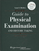 Bates  Guide to Physical Examination and History Taking 10th Ed   Case Studies 9th Ed   Pocket Guide 6th Ed