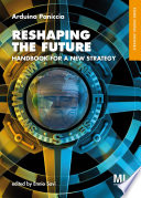 Reshaping the Future