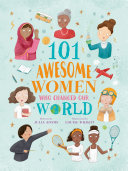 101 Awesome Women Who Changed Our World Book