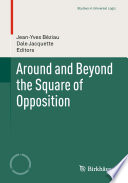 Around and Beyond the Square of Opposition
