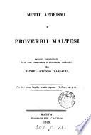 Motti  aforismi e proverbii maltesi  raccolti da M  Vassalli