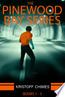The Pinewood Bay Series  Books 1   3
