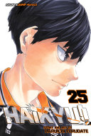 Haikyu!!, Vol. 25 : miyagi prefecture rookie camp, but he's determined...