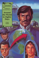 Around The World In Eighty Days : features classic tales retold with...