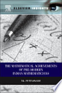 Mathematical Achievements of Pre Modern Indian Mathematicians