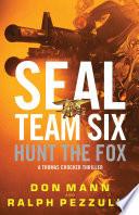 SEAL Team Six  Hunt the Fox Book PDF