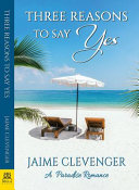 Three Reasons to Say Yes Book Cover