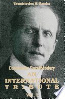 Constantin Carathéodory: An International Tribute