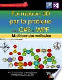 Formation 3D par la pratique avec C 5 et WPF
