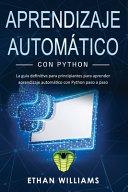 Aprendizaje Autom Tico Con Python