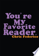 You re My Favorite Reader