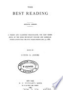 The best readings, hints on the selection of books [&c.] ed. by F.B. Perkins. 4th revised ed. Ed. by L.E. Jones