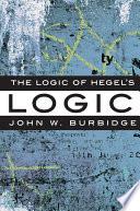 The Logic of Hegel s  Logic