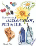 Painting with Watercolor  Pen   Ink