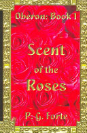 Scent of the Roses
