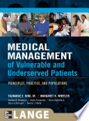 Medical Management of Vulnerable   Underserved Patients  Principles  Practice  Population