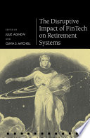 The Disruptive Impact Of Fintech On Retirement Systems