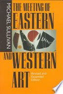 The Meeting of Eastern and Western Art