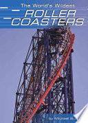 The World s Wildest Roller Coasters
