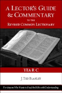 A Lector's Guide and Commentary to the Revised Common Lectionary, Year C
