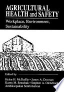 Agricultural Health and Safety Workplace  Environment  Sustainability