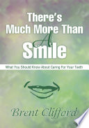 There s Much More Than a Smile