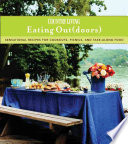 Country Living  Eating Outdoors  sensational Recipes for Cookouts  Picnics and Take along Food