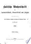Baltische Wochenschrift für Landwirtschaft, Gewerbfleiss und Handel