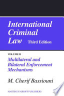 International Criminal Law : of international cooperation in penal matters, which for...