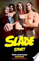 Slade Story