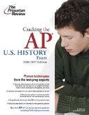 Cracking the Ap U S  History Exam 2006 2007