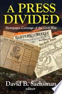 A Press Divided