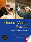 Modern Wiring Practice : been fully revised to provide...
