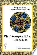 virtu terapeutiche del miele