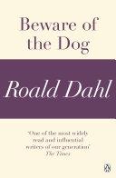 Beware of the Dog  A Roald Dahl Short Story