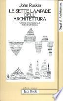 Le sette lampade dell architettura