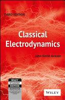 CLASSICAL ELECTRODYNAMICS  3RD ED