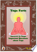 Yoga Facts Answers To Some Important Questions About Yoga