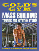 Gold s Gym Mass Building  Training  and Nutrition System