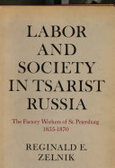 Labor and Society in Tsarist Russia