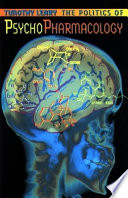 The Politics of Psychopharmacology